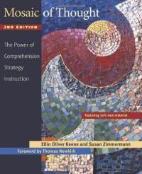 mosaic-thought-second-edition-power-comprehension-strategy-instruction-ellin-oliver-keene-paperback-cover-art.jpg